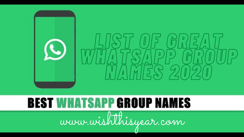 List of Great WhatsApp Group Names 2020
